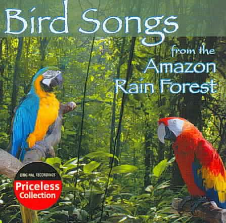 BIRD SONGS OF THE AMAZON RAIN FOREST (CD)